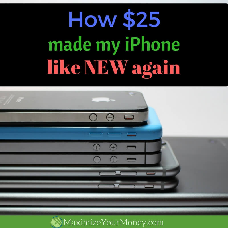 How $25 made my iPhone like new