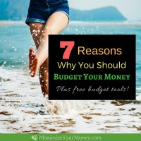 7 Reasons Why You Should Budget Your Money