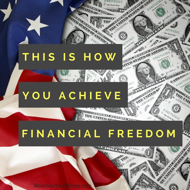 Want financial freedom? Here's how to achieve it!