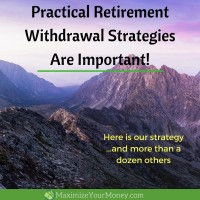Practical Retirement Withdrawal Strategies Are Important!