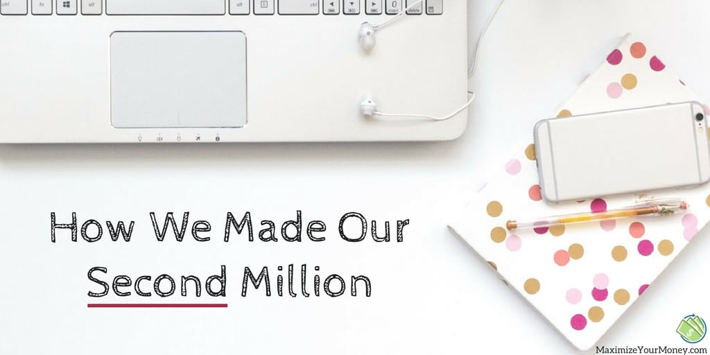 How We Made Our Second Million