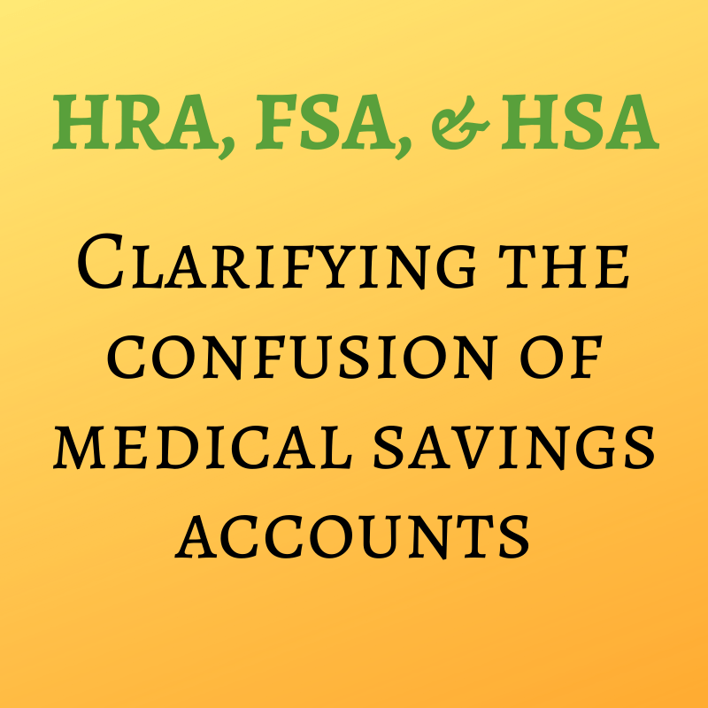 Difference between an HRA, FSA, and HSA